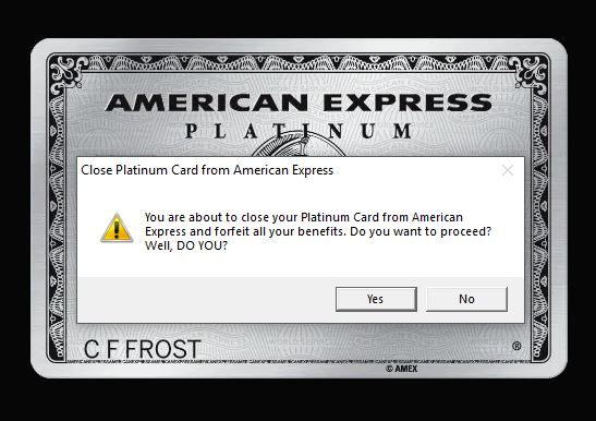 Close Platinum Card - Yes or No
